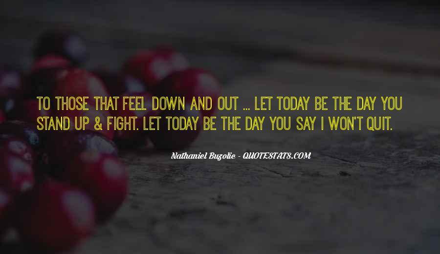 I Won't Quit Quotes #504761