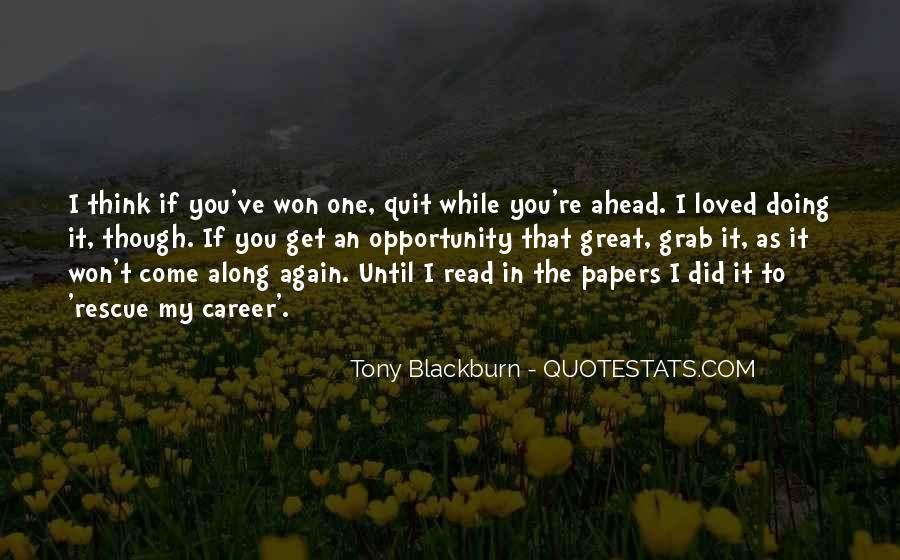 I Won't Quit Quotes #54762