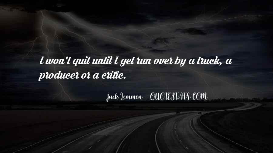 I Won't Quit Quotes #578386