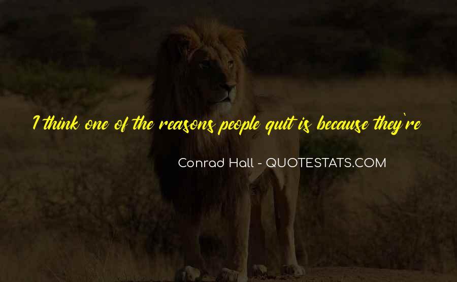 I Won't Quit Quotes #827983
