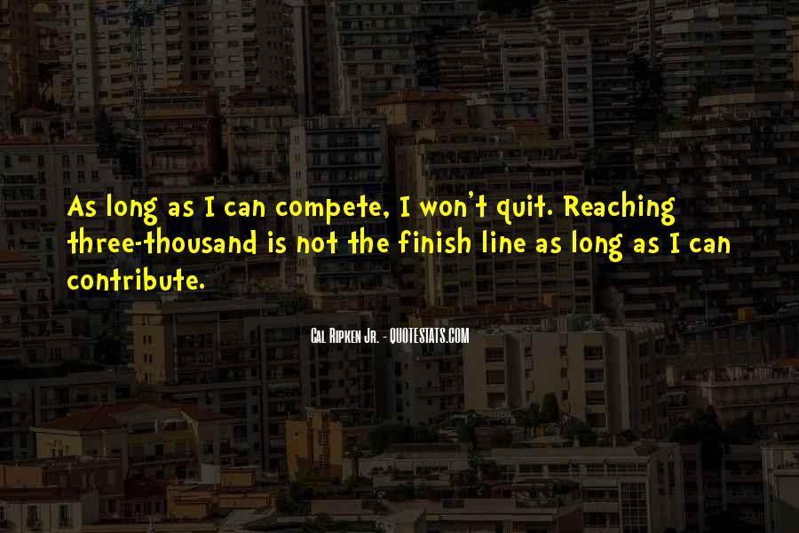 I Won't Quit Quotes #98101