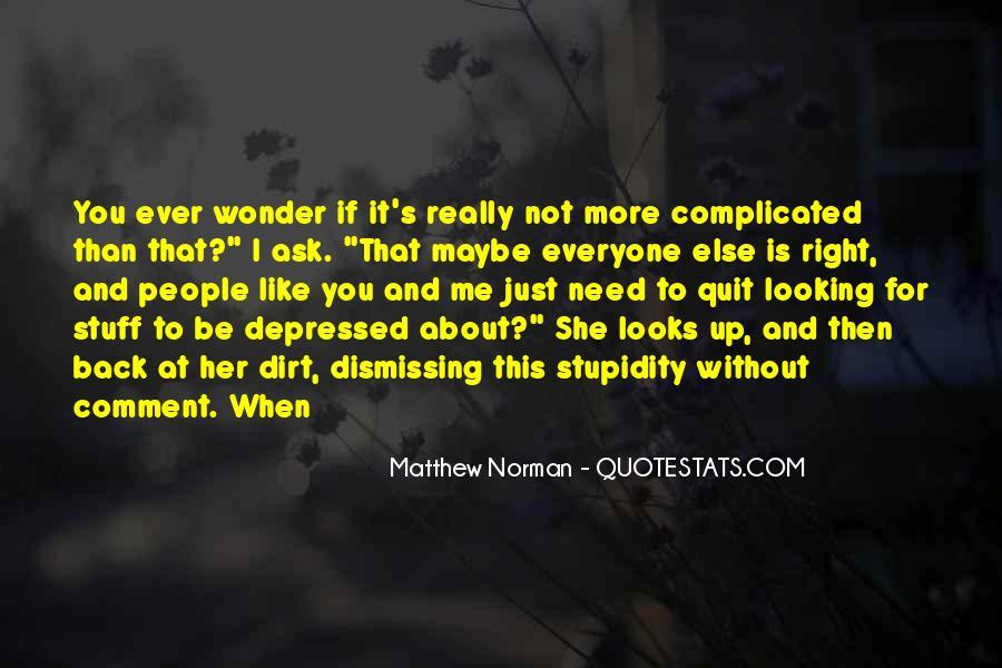 I Wonder If She Quotes #208639