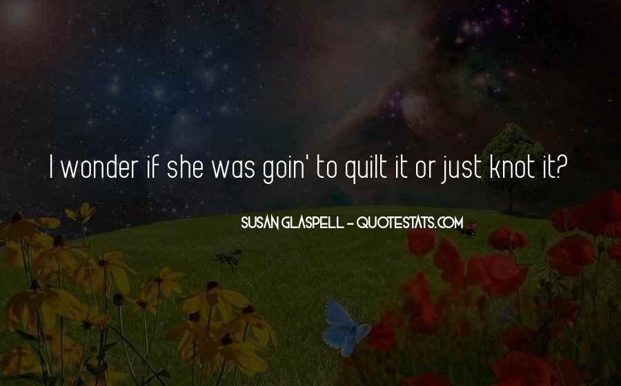 I Wonder If She Quotes #716884