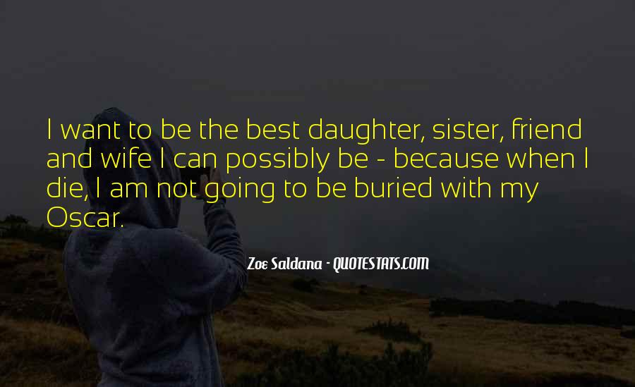 I Would Die For My Daughter Quotes #1096201