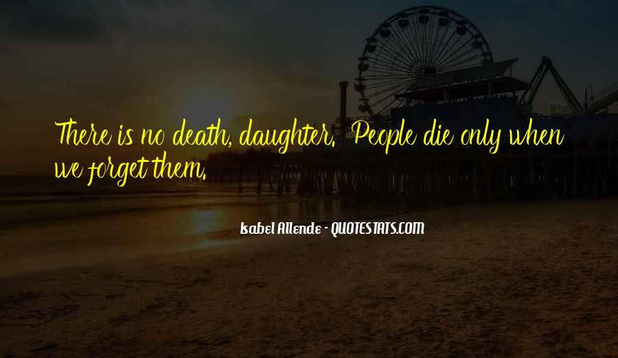 I Would Die For My Daughter Quotes #287925