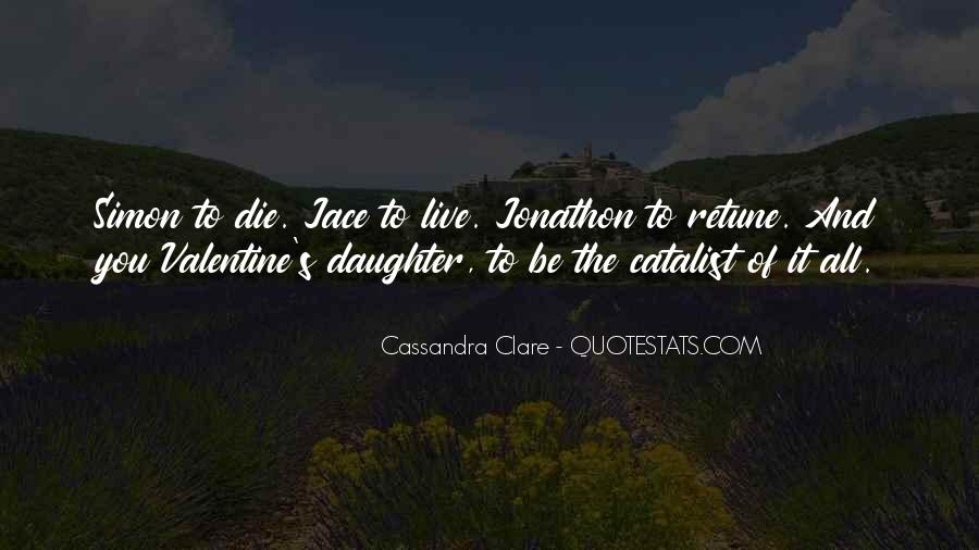 I Would Die For My Daughter Quotes #892994