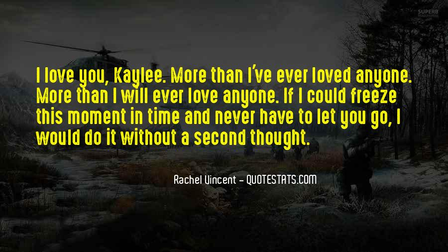 I Would Never Let You Go Quotes #1452244