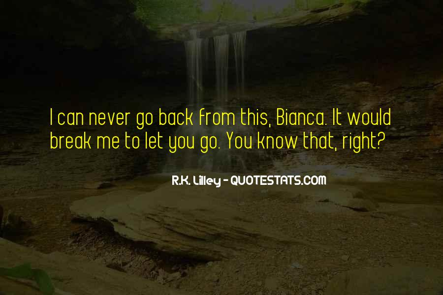 I Would Never Let You Go Quotes #14766