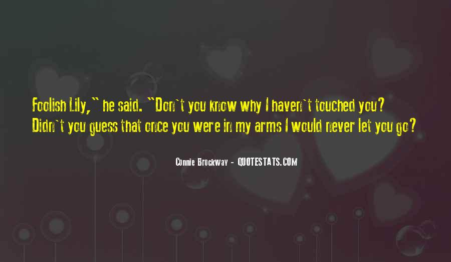 I Would Never Let You Go Quotes #1604702