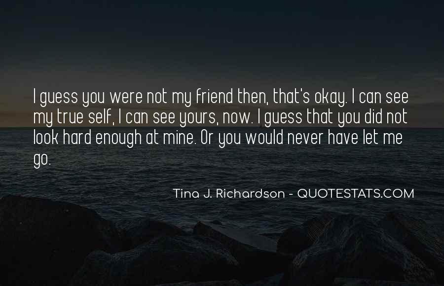 I Would Never Let You Go Quotes #814915