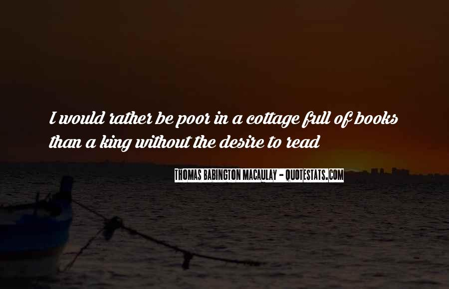 I Would Rather Be Poor Quotes #1103345