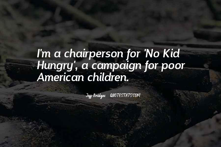 I Would Rather Be Poor Quotes #3461