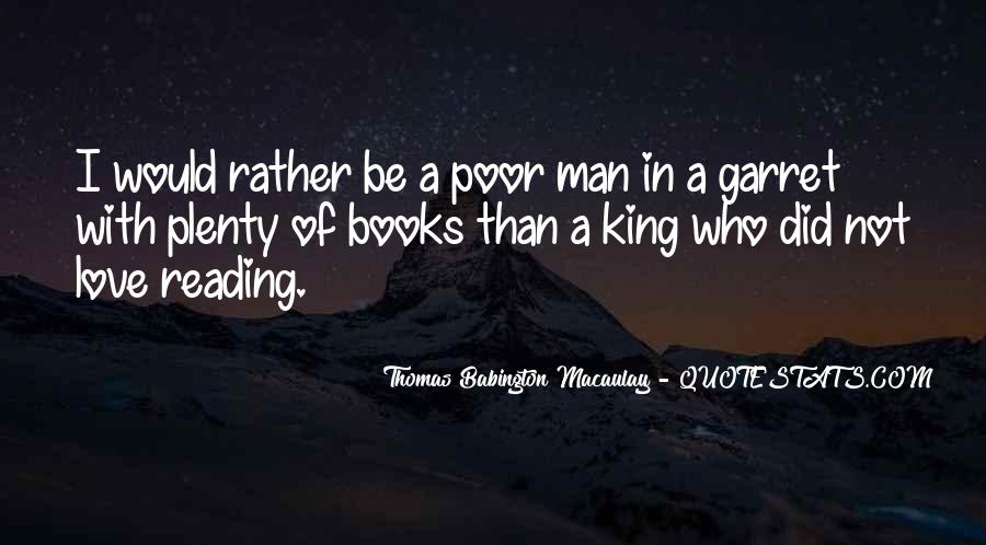 I Would Rather Be Poor Quotes #656413