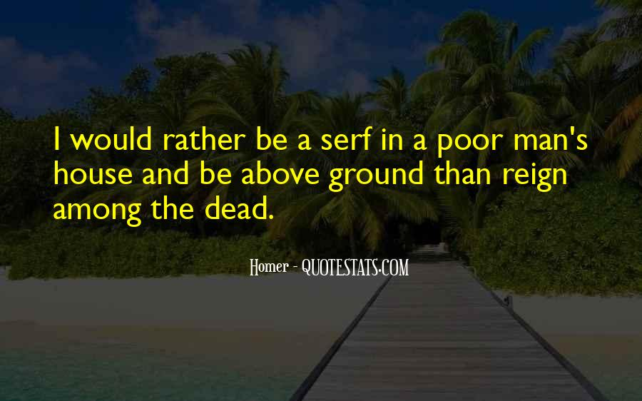 I Would Rather Be Poor Quotes #823632