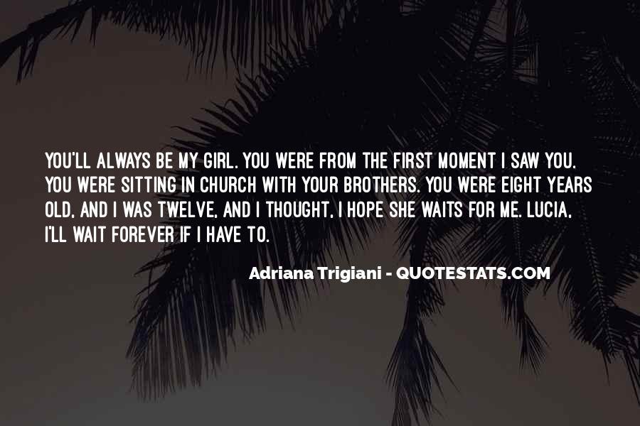 Top 32 I Would Wait Forever Quotes Famous Quotes Sayings About I