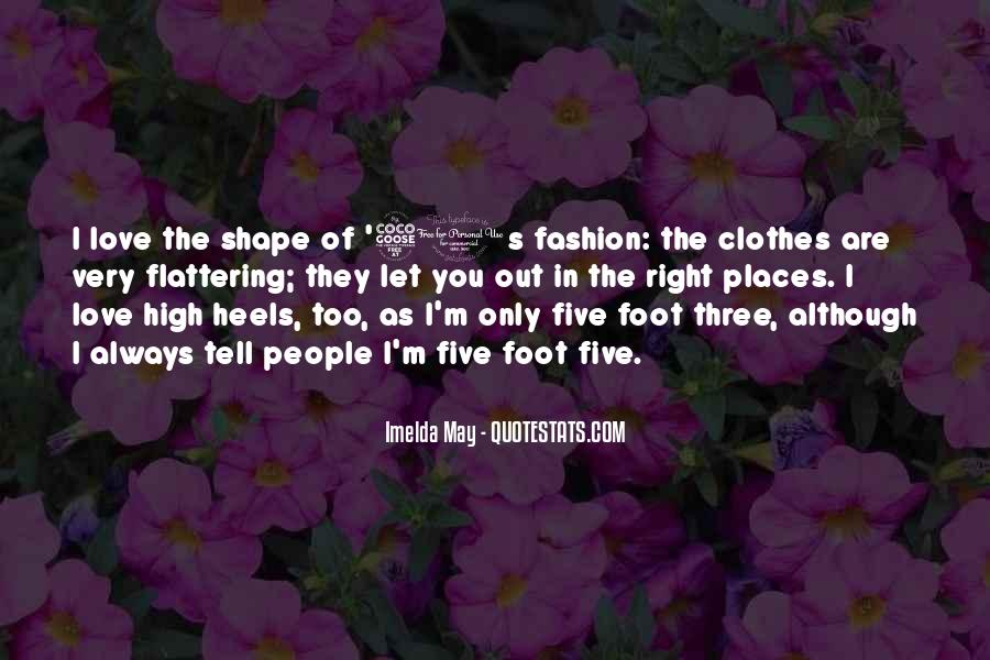Quotes About Fashion And Heels #780742