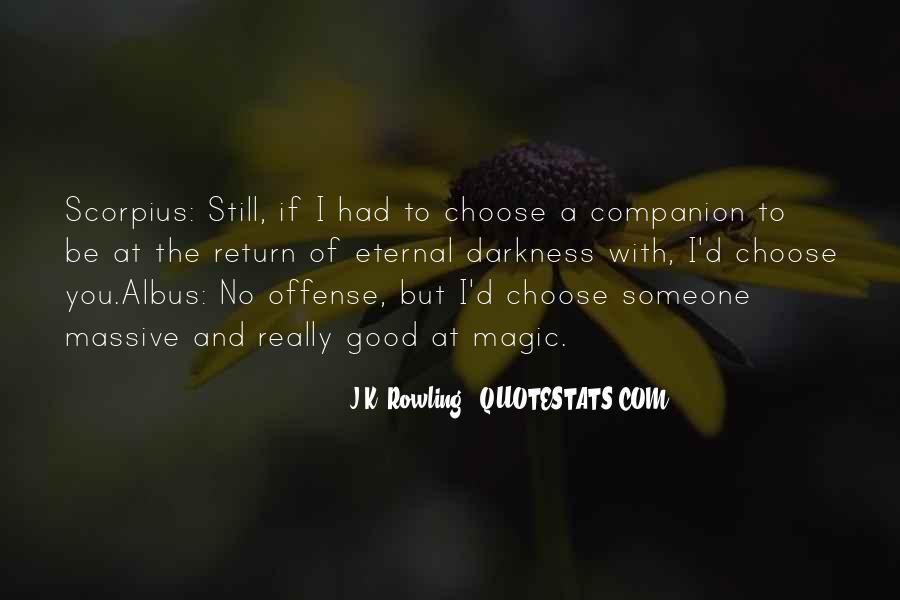 I'd Choose You Quotes #159921