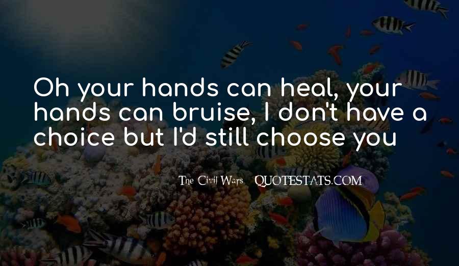 I'd Choose You Quotes #1701333