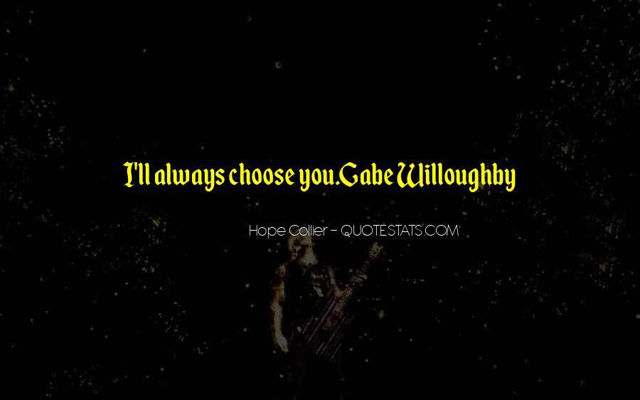 I'd Choose You Quotes #45194