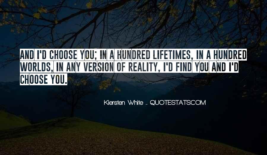 I'd Choose You Quotes #842419