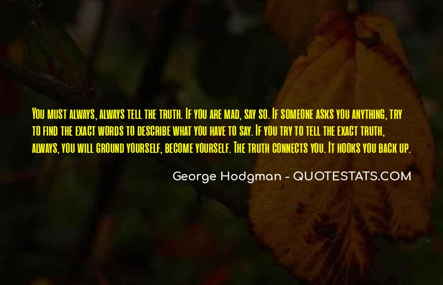I'd Do Anything To Have You Back Quotes #59461