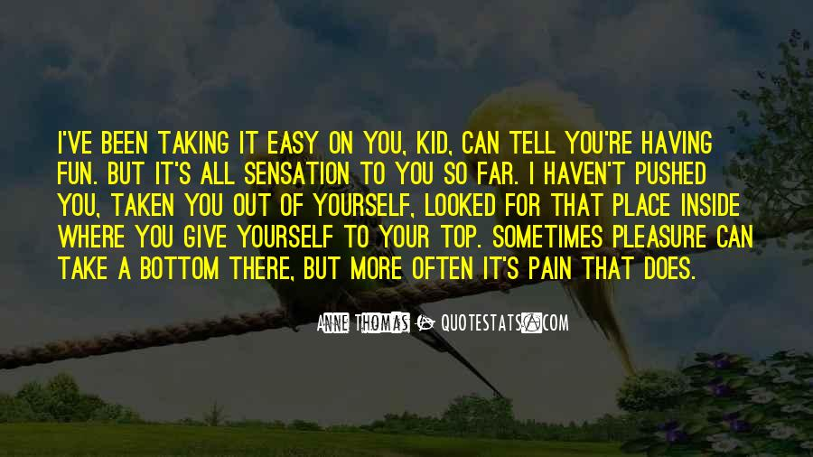 I'd Give It All For You Quotes #1794397