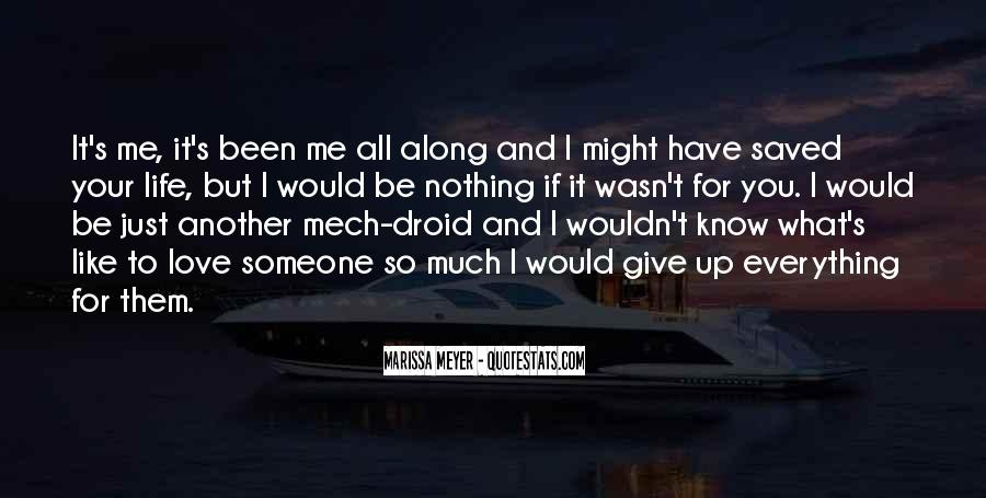 I'd Give It All For You Quotes #234534