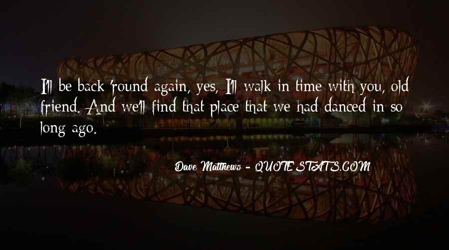 I'll Be Back Quotes #242493