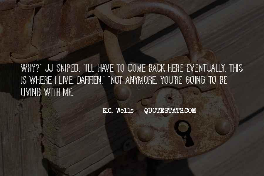 I'll Be Back Quotes #326561