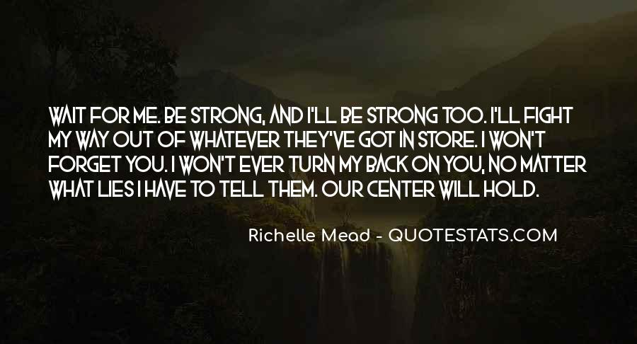 I'll Be Back Quotes #334007