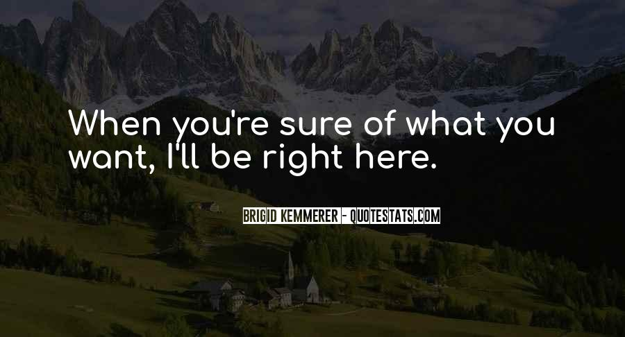 I'll Be Right Here Waiting For You Quotes #1457817