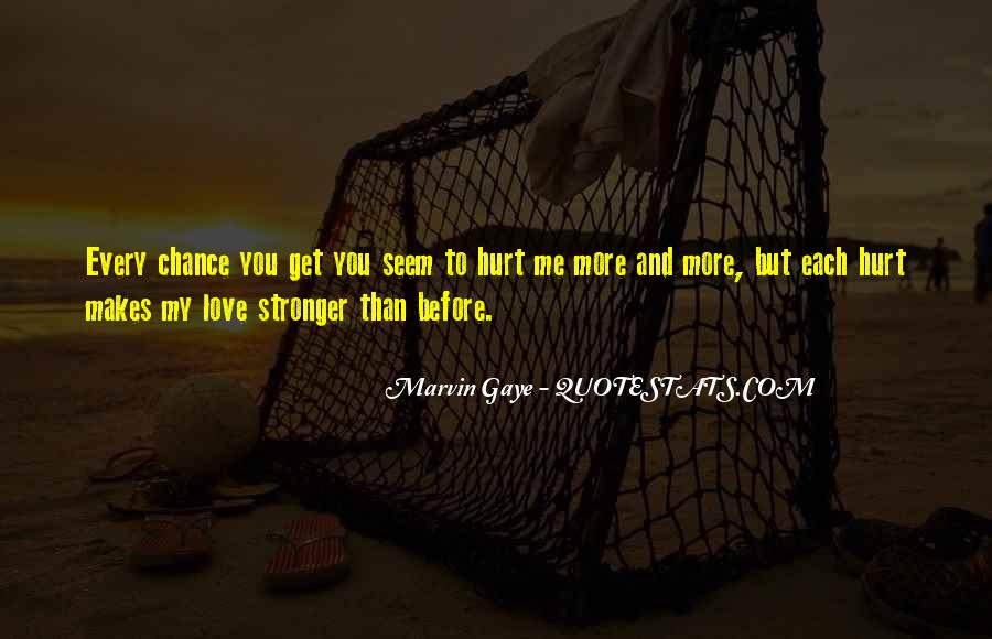 I'll Be Stronger Than Before Quotes #236652