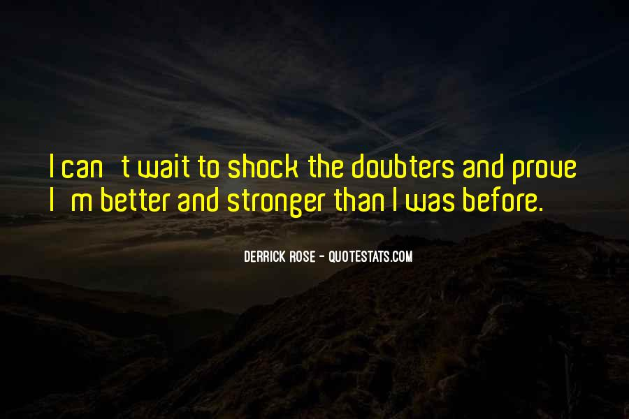 I'll Be Stronger Than Before Quotes #402748