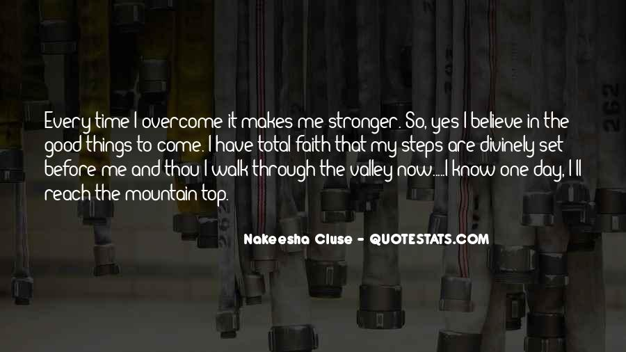 I'll Be Stronger Than Before Quotes #964055