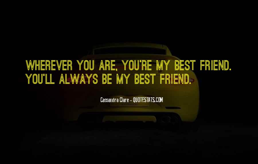 I'll Be There For You Friend Quotes #201819