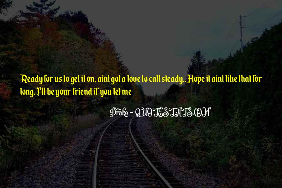 I'll Be There For You Friend Quotes #295255