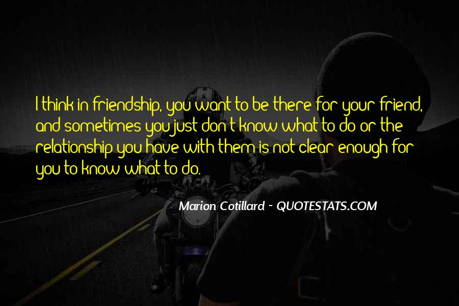 I'll Be There For You Friend Quotes #712401