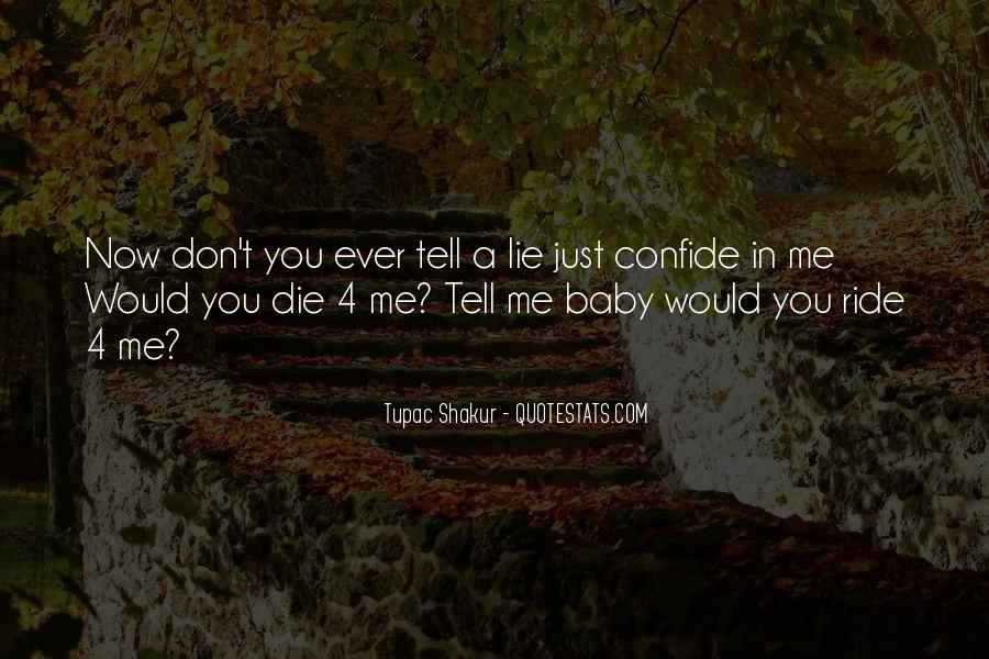 I'll Be Your Ride Or Die Quotes #870204