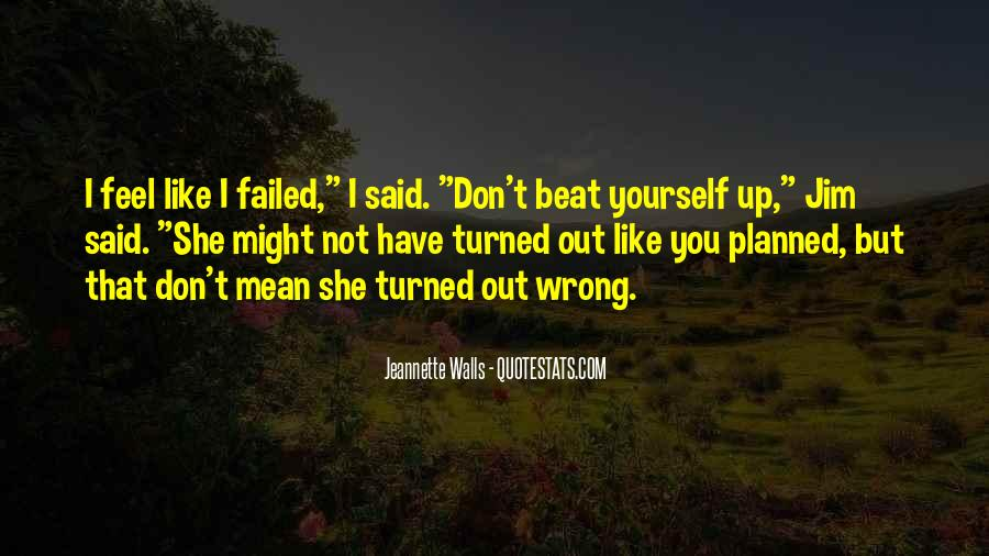 I'll Beat You Up Quotes #1157173