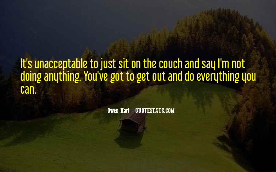 I'll Do Anything To Get You Quotes #1164033