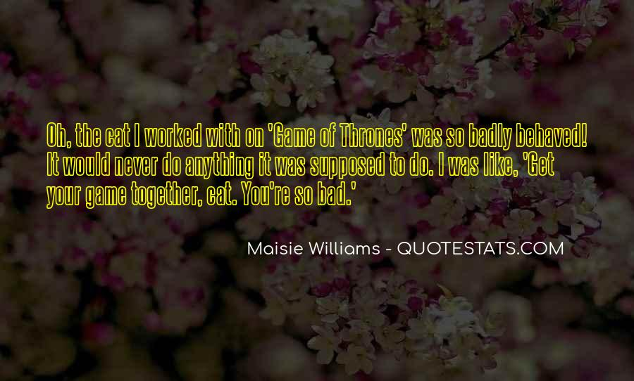 I'll Do Anything To Get You Quotes #1220161