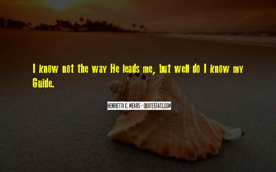 I'll Lead The Way Quotes #1521981