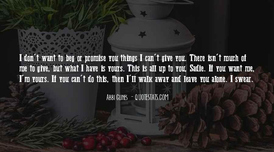I'll Leave U Alone Quotes #124153