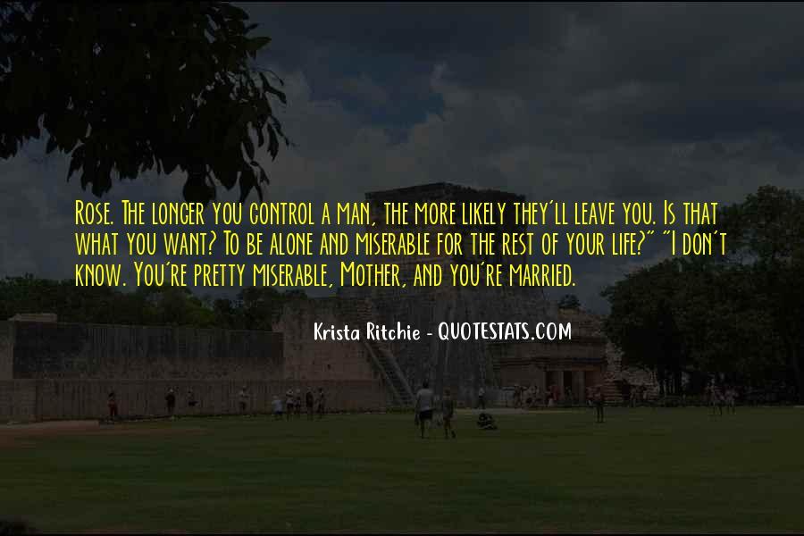 I'll Leave U Alone Quotes #263118