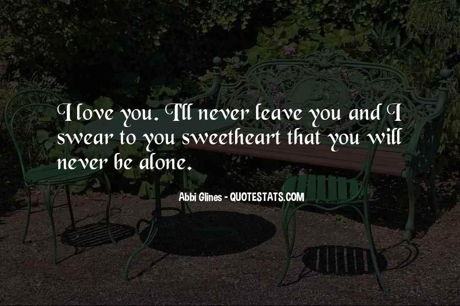 I'll Leave U Alone Quotes #314661