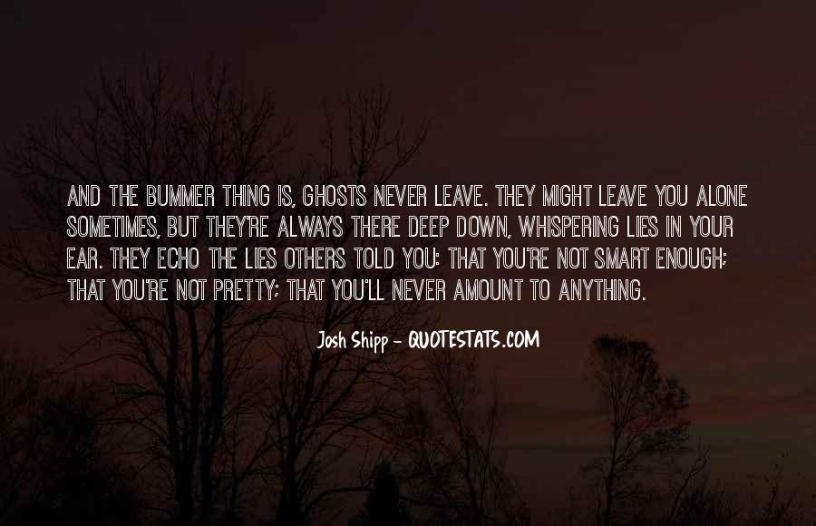 I'll Leave U Alone Quotes #355617