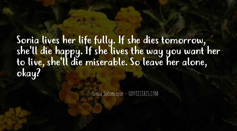I'll Leave U Alone Quotes #37925