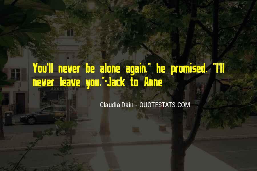 I'll Leave U Alone Quotes #424294