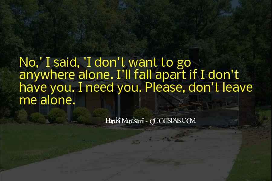 I'll Leave U Alone Quotes #543556
