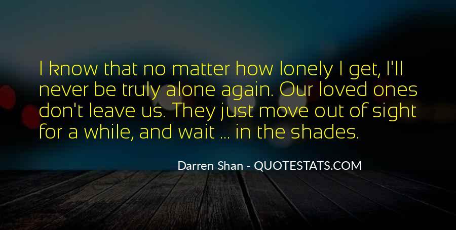 I'll Leave U Alone Quotes #553564